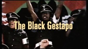 The Black Gestapo (capture d'écran)